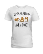 All You Need Is Love And A Corgi Ladies T-Shirt thumbnail