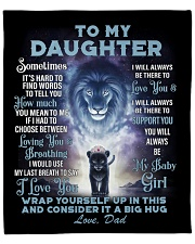 """To My Daughter From DAD - Lion- PRO1 Fleece Blanket - 50"""" x 60"""" front"""
