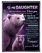 """To My Daughter from Dad -  Bear Small Fleece Blanket - 30"""" x 40"""" front"""