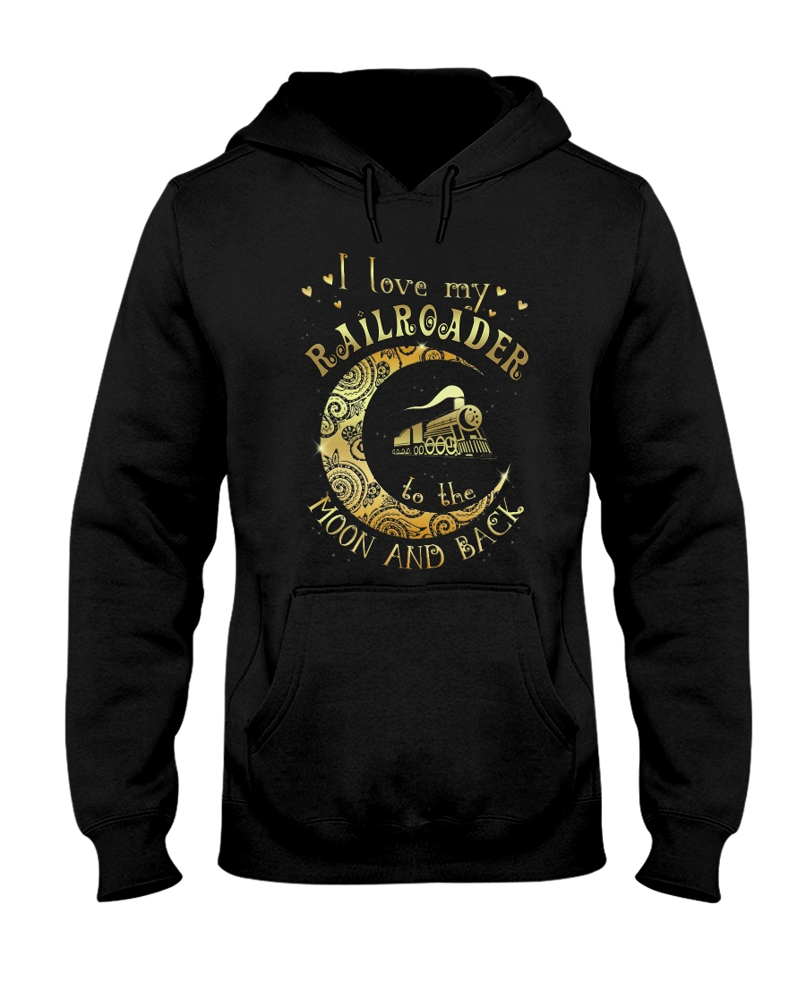 I Love My Railroader to the Moon and Back Hooded Sweatshirt