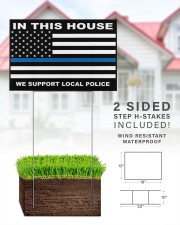 In this house we support local police yard sign 18x12 Yard Sign aos-yard-sign-18x12-lifestyle-front-25