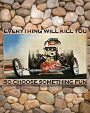 Drag racing everything will kill you poster 17x11 Poster poster-landscape-17x11-lifestyle-15