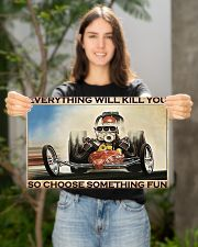Drag racing everything will kill you poster 17x11 Poster poster-landscape-17x11-lifestyle-19