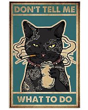 Cat Don't tell me what to do poster 11x17 Poster front
