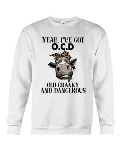 Yeah I've got OCD old cranky and dangerous Cow