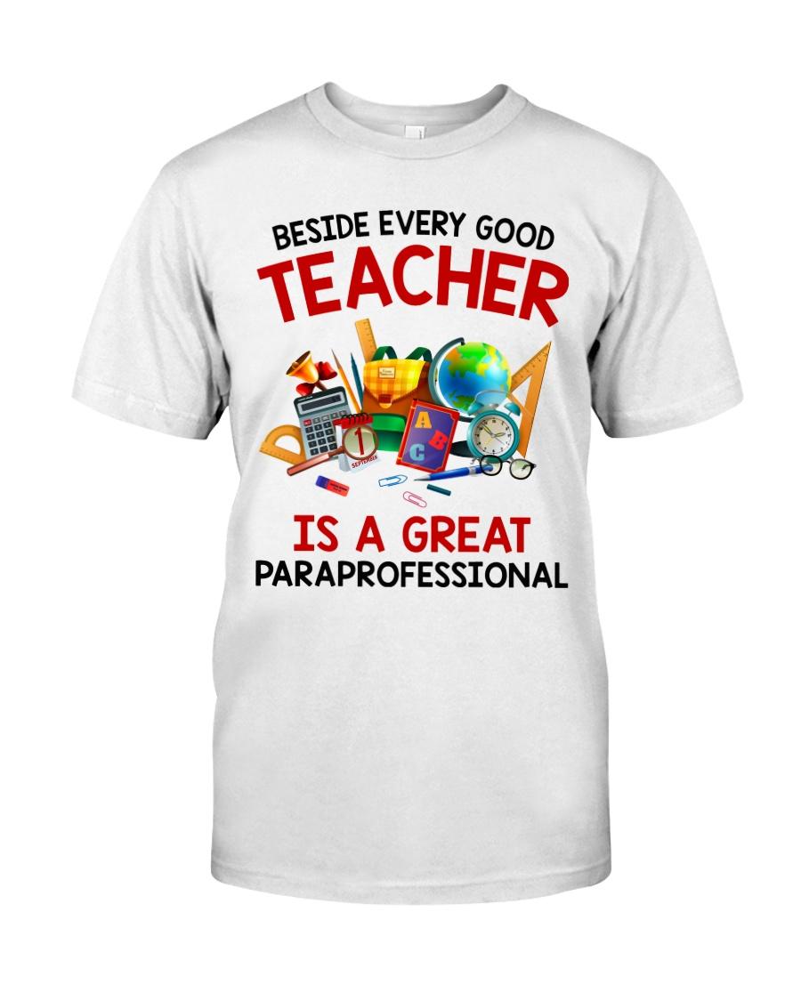 5e43b724 Beside every good teacher is a great Classic T-Shirt