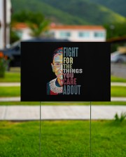 RBG Fight for the things you care  18x12 Yard Sign aos-yard-sign-18x12-lifestyle-front-10