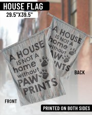 """A house is not a home without paw prints flag 29.5""""x39.5"""" House Flag aos-house-flag-29-5-x-39-5-ghosted-lifestyle-03"""