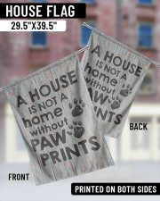 """A house is not a home without paw prints flag 29.5""""x39.5"""" House Flag aos-house-flag-29-5-x-39-5-ghosted-lifestyle-05"""
