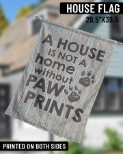 """A house is not a home without paw prints flag 29.5""""x39.5"""" House Flag aos-house-flag-29-5-x-39-5-ghosted-lifestyle-11"""