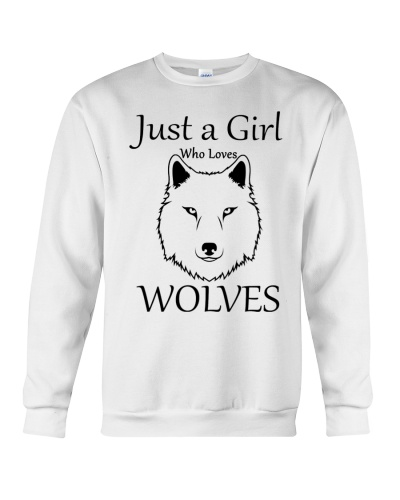 Just A Girl Who Loves Wolves