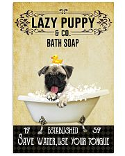 Lazy Puppy Bath Soap Save Water Use Your Tongue 11x17 Poster front