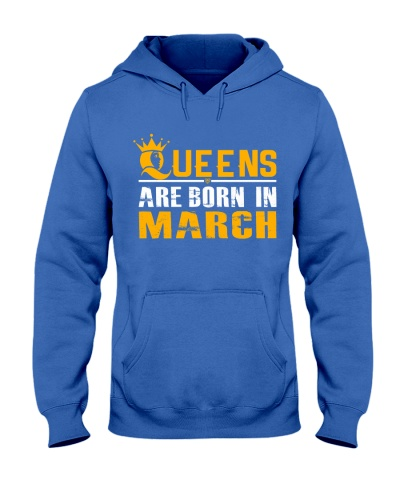 Queens Are Born In March T Shirts