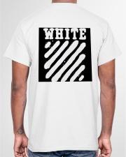 This is not supereme co white Classic T-Shirt garment-tshirt-unisex-back-04