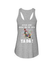 AFTER GOD MADE ME HE SAID Ladies Flowy Tank thumbnail