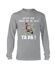AFTER GOD MADE ME HE SAID Long Sleeve Tee thumbnail