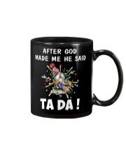 AFTER GOD MADE ME HE SAID Mug thumbnail