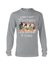 I DONT NEED THERAPY Long Sleeve Tee thumbnail