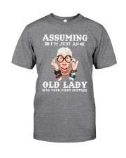 ASSUMING IAM JUST AN Classic T-Shirt front