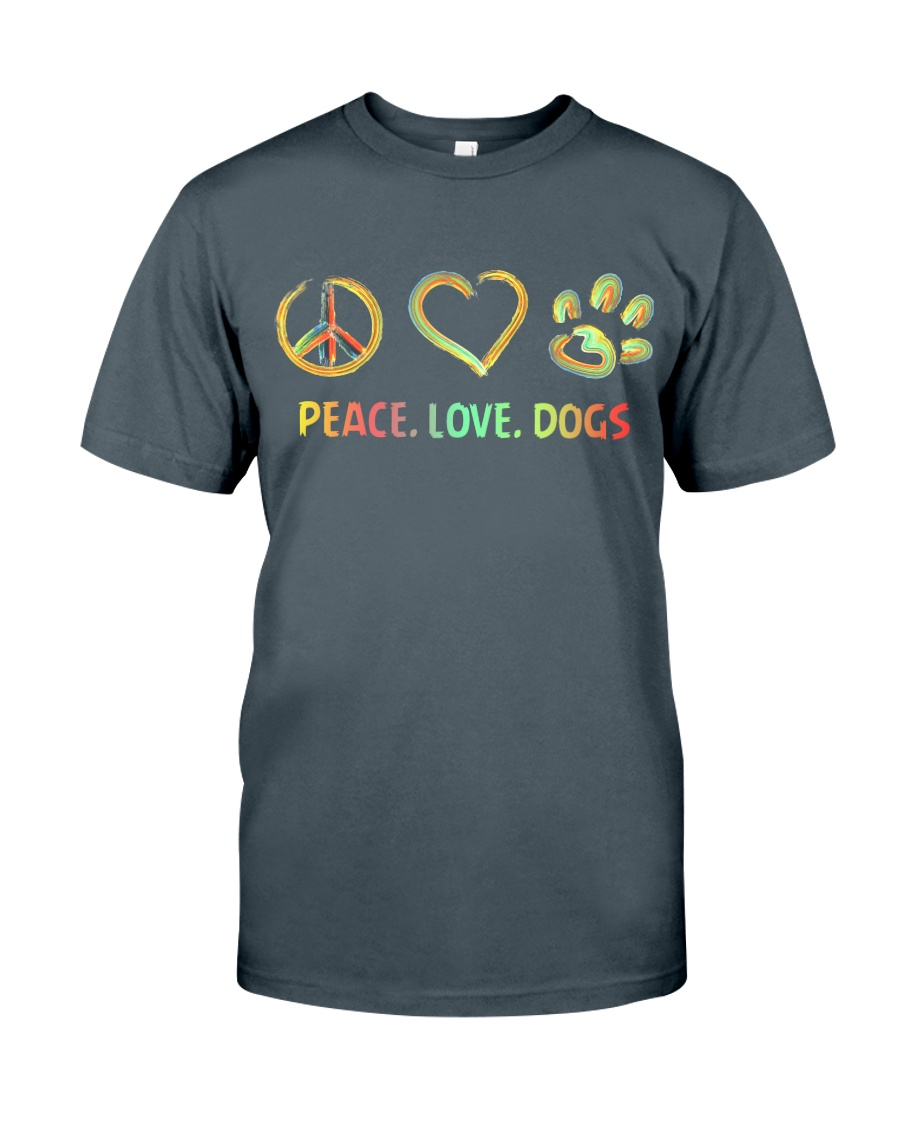 Peace Love Dogs Classic T-Shirt