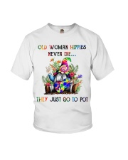 OLD WOMAN HIPPIES NEVER DIE Youth T-Shirt thumbnail