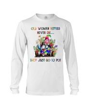 OLD WOMAN HIPPIES NEVER DIE Long Sleeve Tee thumbnail