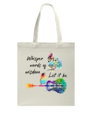 Whisper words of wisdom - Let it be Tote Bag thumbnail