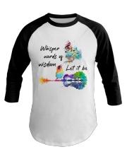 Whisper words of wisdom - Let it be Baseball Tee thumbnail