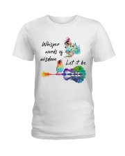 Whisper words of wisdom - Let it be Ladies T-Shirt thumbnail