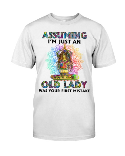 OLD LADY WAS YOUR FIRST MISTAKE
