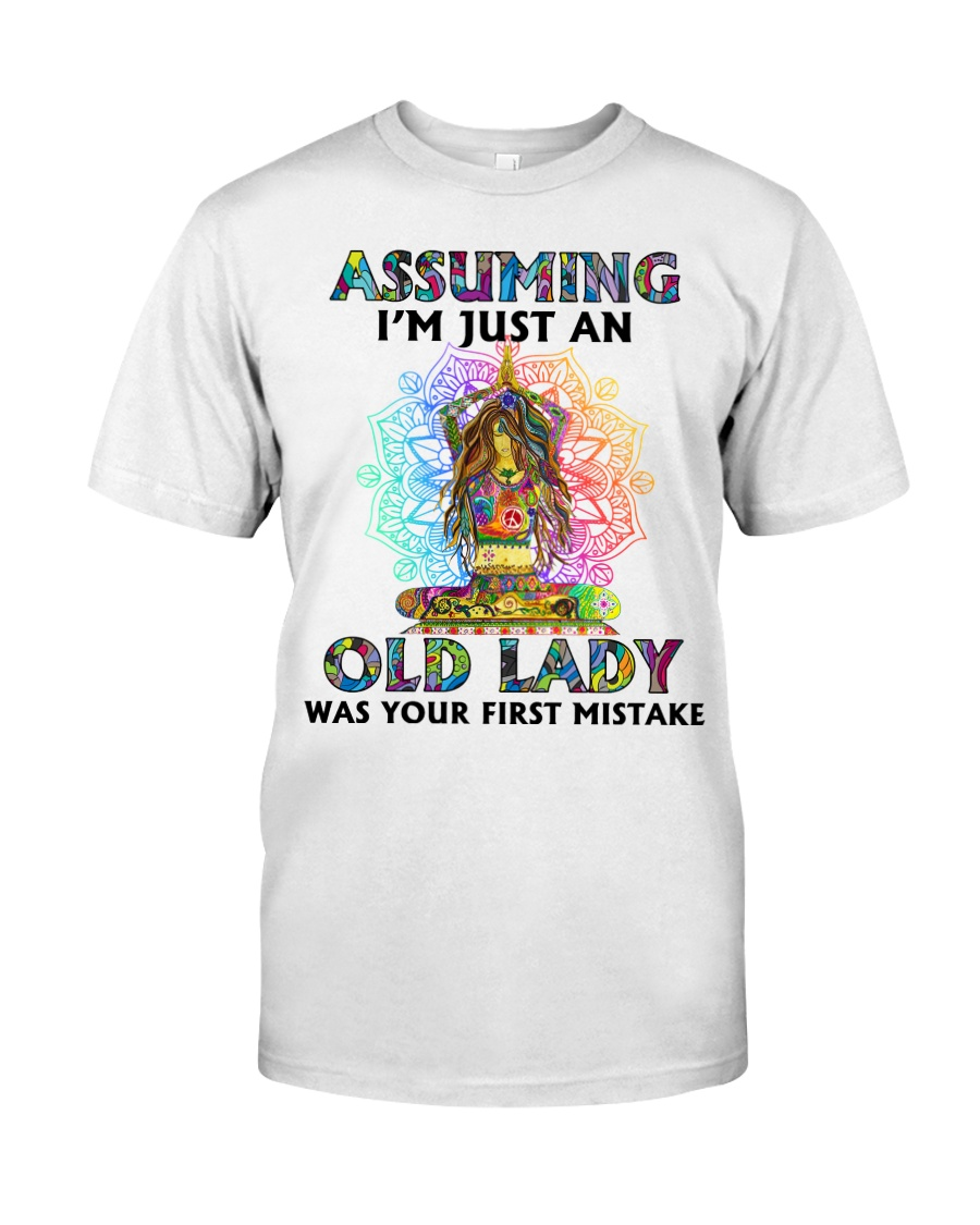OLD LADY WAS YOUR FIRST MISTAKE Classic T-Shirt