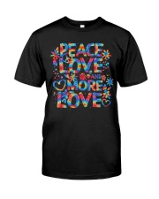 PEACE LOVE AND MORE LOVE  Classic T-Shirt front