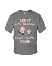 SORRY I ACTED CRAZY Youth T-Shirt thumbnail