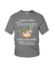 I JUST NEED MORE SLOTHS Youth T-Shirt thumbnail