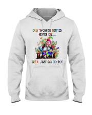 OLD WOMEN HIPPIES NEVER DIE Hooded Sweatshirt thumbnail