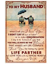 TO MY HUSBAND WHEN I TELL YOU I LOVE YOU 11x17 Poster front
