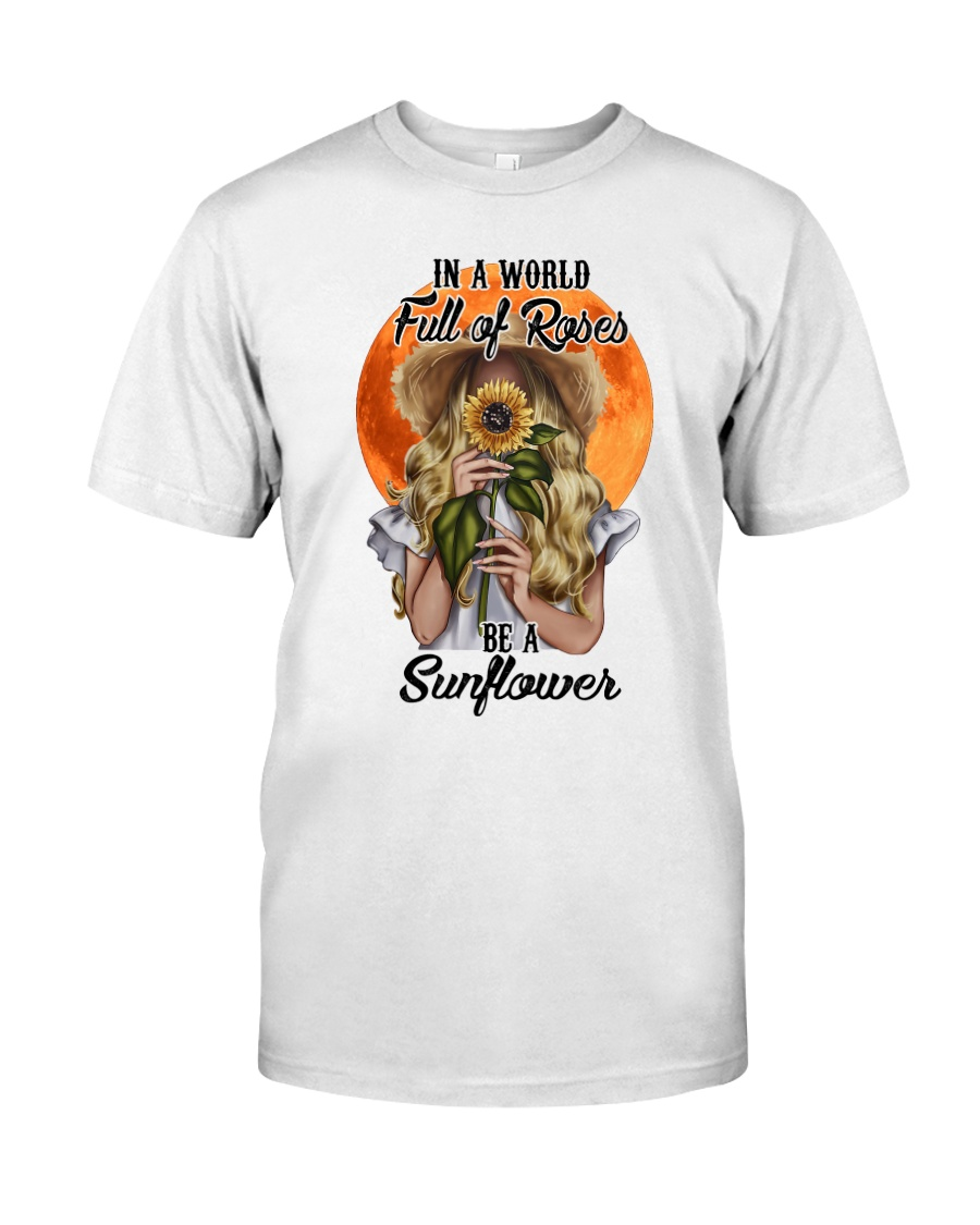 IN A WORLD FULL OF ROSES Classic T-Shirt