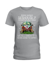PEOPLE SHOULD SERIOUSLY Ladies T-Shirt thumbnail