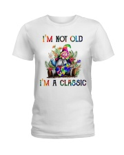 I AM NOT OLD I AM A CLASSIC Ladies T-Shirt thumbnail