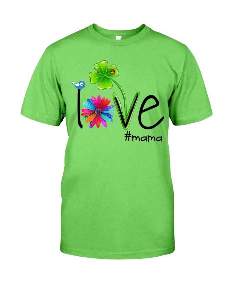 MAMA LIFE Classic T-Shirt