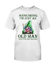 ASSUMING I AM JUST AN LOD MAN Classic T-Shirt front