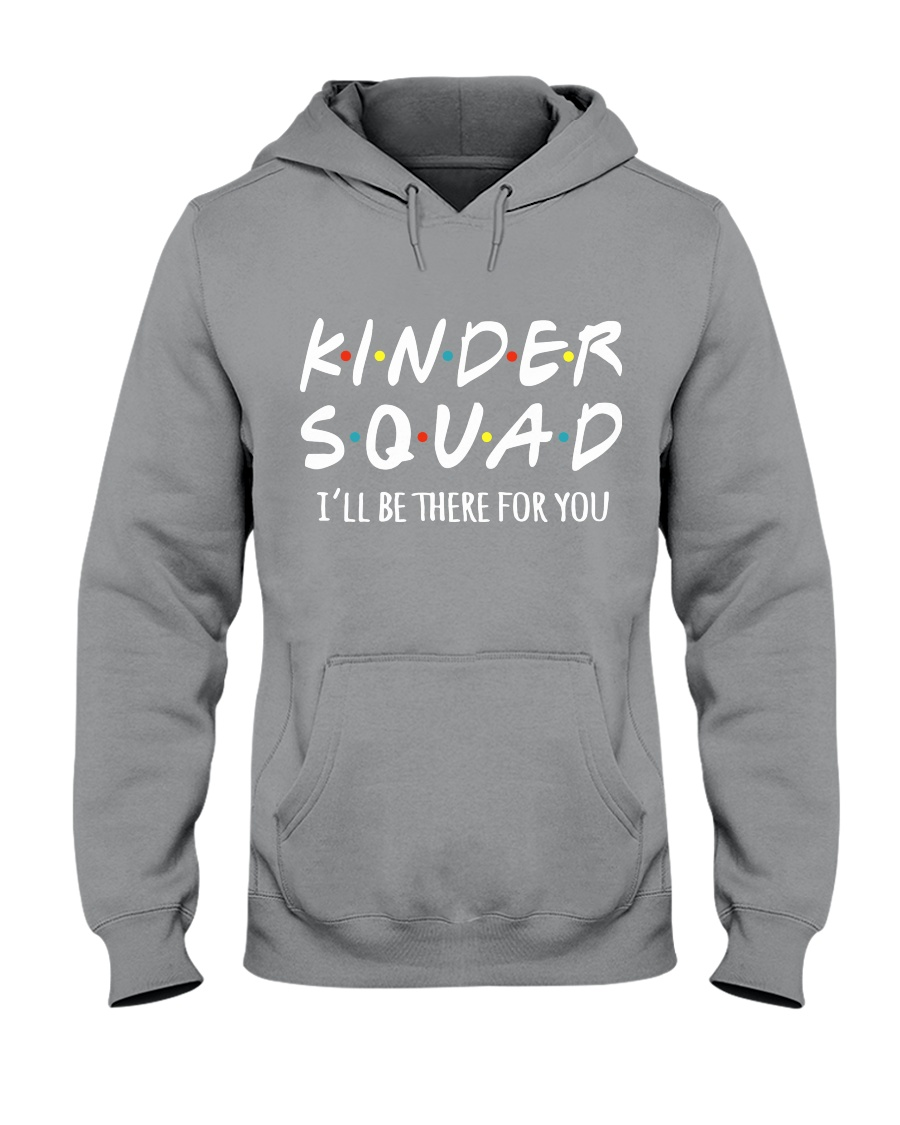 KINDER SQUAD - I'LL BE THERE FOR YOU Hooded Sweatshirt