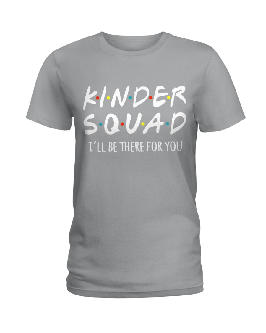 KINDER SQUAD - I'LL BE THERE FOR YOU Ladies T-Shirt