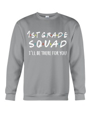 1ST GRADE SQUAD - I'LL BE THERE FOR YOU Crewneck Sweatshirt thumbnail