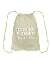 1ST GRADE SQUAD - I'LL BE THERE FOR YOU Drawstring Bag thumbnail