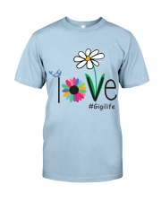 LOVE GIGI LIFE - ART Classic T-Shirt front