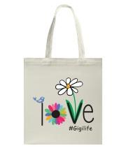 LOVE GIGI LIFE - ART Tote Bag thumbnail