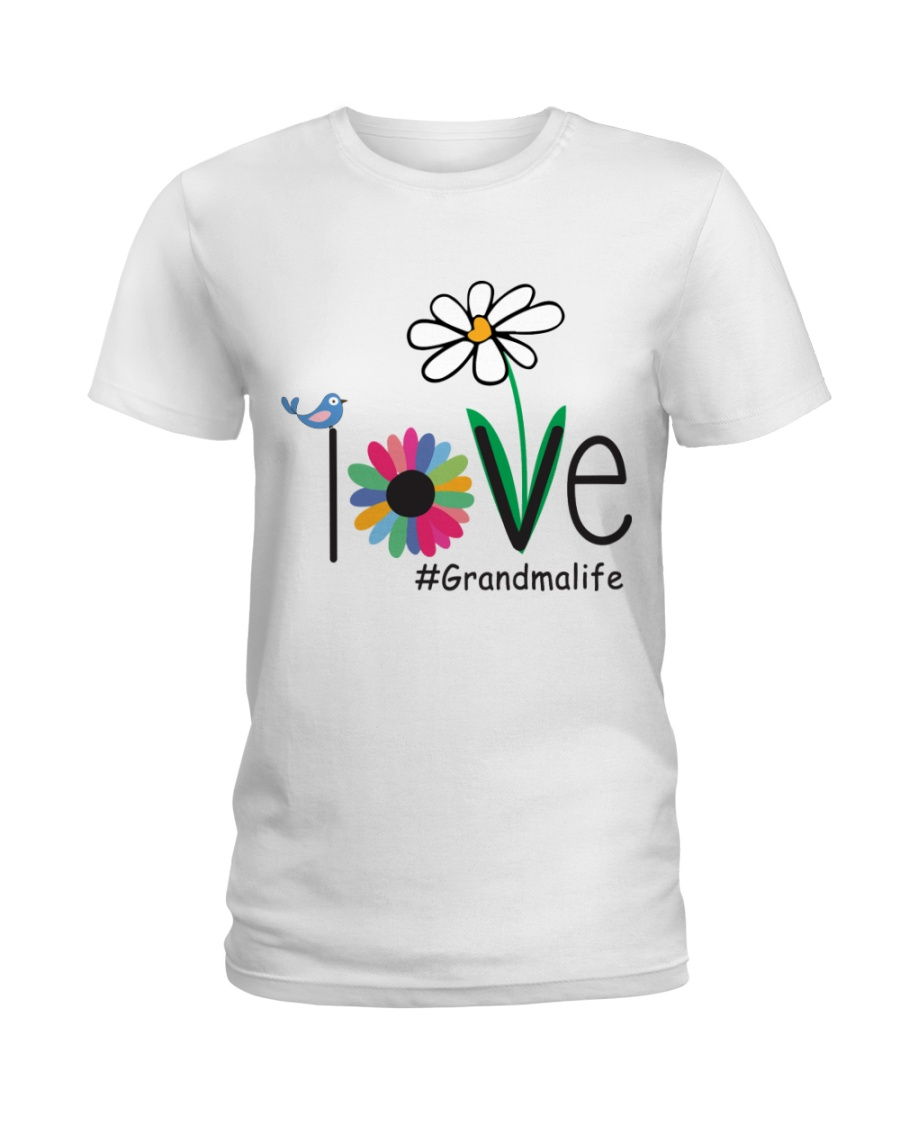 LOVE GRANDMA LIFE - ART Ladies T-Shirt