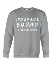3RD GRADE SQUADE - I'LL BE THERE FOR YOU Crewneck Sweatshirt thumbnail