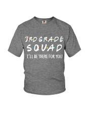 3RD GRADE SQUADE - I'LL BE THERE FOR YOU Youth T-Shirt thumbnail